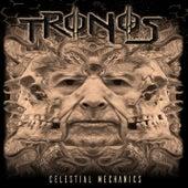 Celestial Mechanics di Tronos