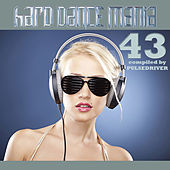Hard Dance Mania 43 by Various Artists