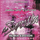 A+ Superstar (Remix Edition) by Basslovers United