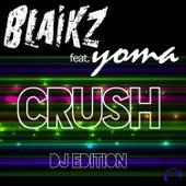 Crush (Dj Edition) by Blaikz