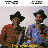 Dog Days Of August by Cephas & Wiggins