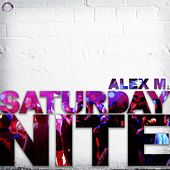Saturday Nite by Alex M.