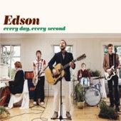 Every Day, Every Second de Edson