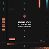 All Into Nothing (Going Deeper Remix) de R3HAB