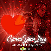 Gimmi Your Love de Jah Wiz