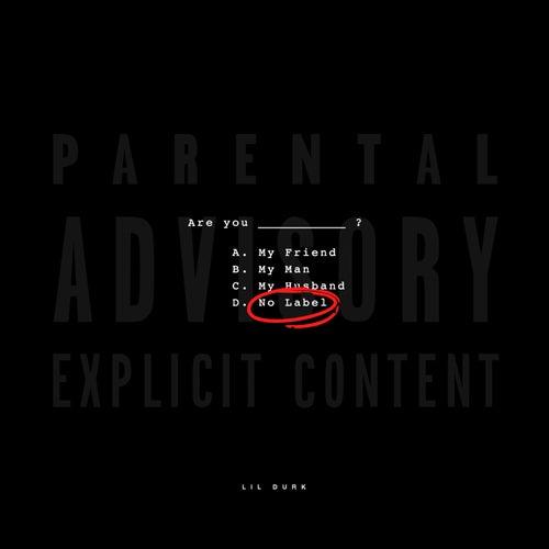 No Label von Lil Durk