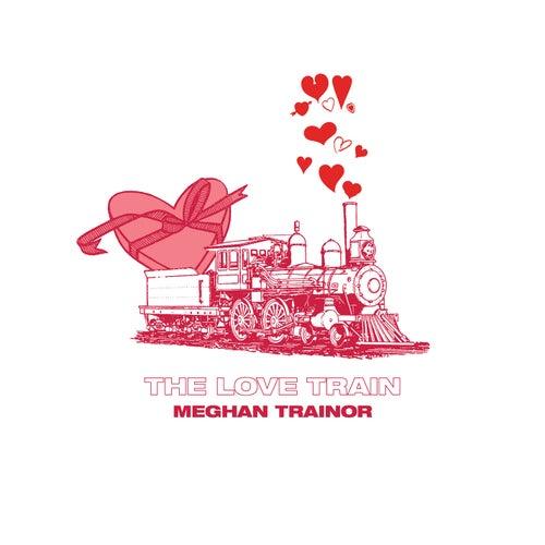 THE LOVE TRAIN de Meghan Trainor