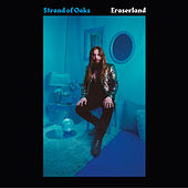 Eraserland by Strand Of Oaks