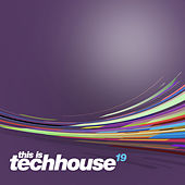 This is Techhouse Vol. 19 von Various Artists
