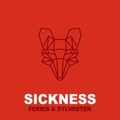 Sickness de Ferris & Sylvester