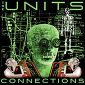 Connections (Warm Moving Bodies - The Remixes E.P.) de The Units