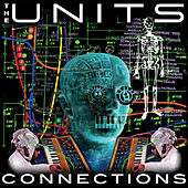 Connections de The Units