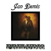 Preludio (I-Robots - Turin Dancefloor Express Present: Jan Demis) de Jan Demis