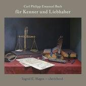 Fur Kenner Und Liebhaber von Ingrid E. Hagen