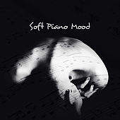 Soft Piano Mood: Sensual Evening Piano Bar van Various Artists