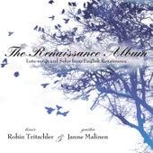 The Renaissance Album by Robin Tritschler