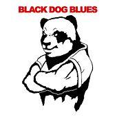 Black Dog Blues by Various Artists