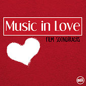 Music in Love - Film Soundtracks de Various Artists