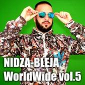 Worldwide Vol.5 von Nidza Bleja