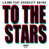 To the Stars (feat. Scarlett Quinn) de L.B.One