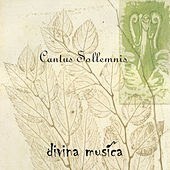Cantus Sollemnis de Divina Musica