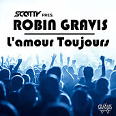 L'amour Toujours by Robin Gravis