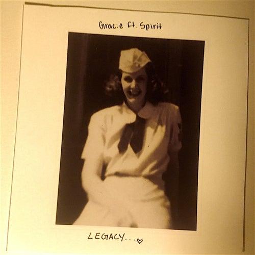 Legacy (feat. Spirit) de Grace