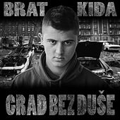 Grad bez duse by Brat Kida