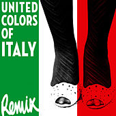 United Colors of Italy [Remix] de Various Artists