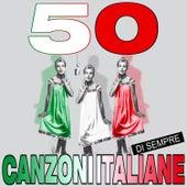 50 Canzoni Italiane di Sempre von Various Artists