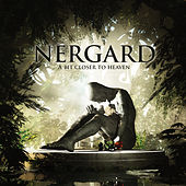 A Bit Closer to Heaven von Nergard