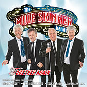 Together Again de The Mule Skinner Band