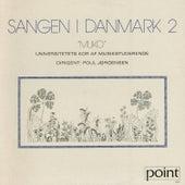 Sangen i Danmark 2 by Copenhagen University Choir Lille MUKO