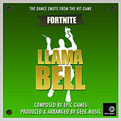 Fortnite Battle Royale - Llama Bell - Dance Emote by Geek Music