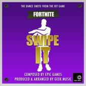 Fortnite Battle Royale - Swipe It- Dance Emote by Geek Music