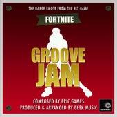 Fortnite Battle Royale - Groove Jam Dance Emote by Geek Music