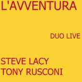 L'avventura (Duo Live) by Steve Lacy