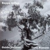 Come un soffio di vento by Guido Mazzon Beppe Grifeo
