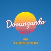 Domingando (ao Vivo) de Thiaguinho