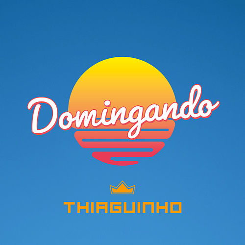 Domingando (ao Vivo) by Thiaguinho