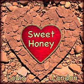Sweet Honey by Louis Landon