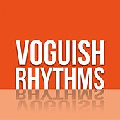 Voguish Rhythms by Various Artists