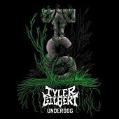 Underdog by Tyler Gilbert