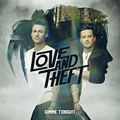Gimme Tonight de Love and Theft