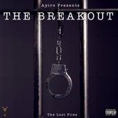 The Breakout (The Lost Files) de Ayiro