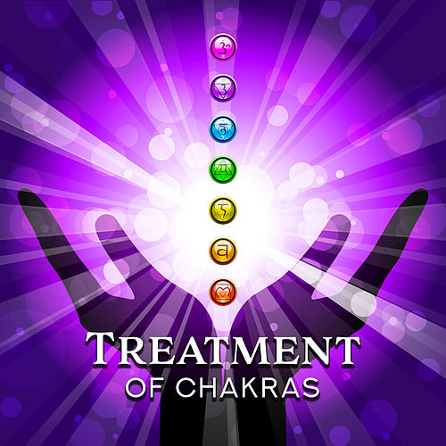 Treatment of Chakras: Music Helpful in Meditating, Healing, Cleansing and Opening All Chakras by Ambient Music Therapy