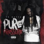 Pure Pressure von YR Butta