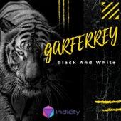 Black And White de Garferrey