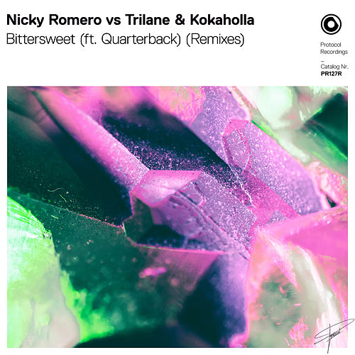 Bittersweet (ft. Quarterback) (Remixes) von Nicky Romero