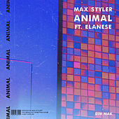 Animal (feat. Elanese) by Max Styler